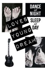 Loves Young Dream by jlendon