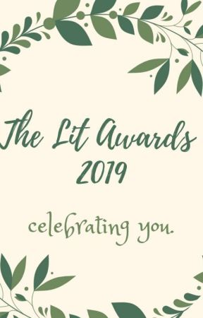 The Lit Awards 2019(Celebrating You)-OPEN- by Mimi_love_cookies