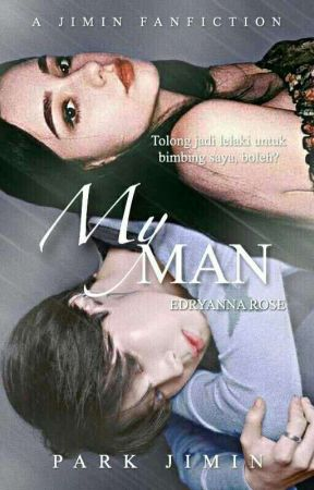 [ON-GOING] My Man 내 남자 (Jimin BTS) by SuamikuKacakGila27