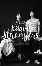 Kissing Strangers   {BTS} by KabyHsu