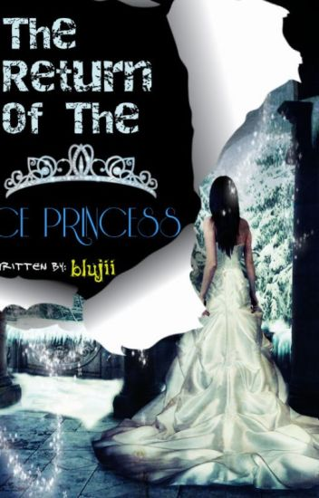 [ON HOLD] The Return of the Ice Princess