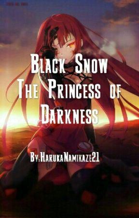 Black Snow the Princess of Darkness  by HarukaNamikaze21