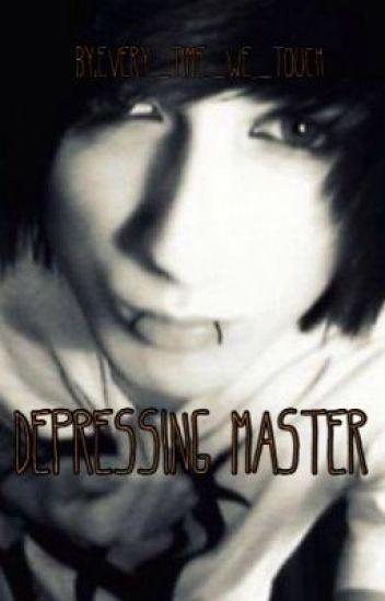 Depressing Master