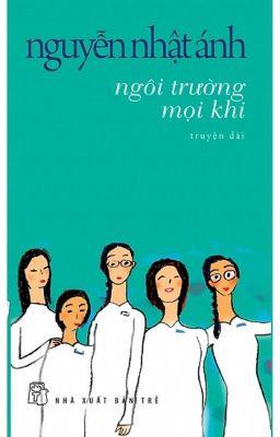 Đọc truyện Ngôi trường mọi khi - Nguyễn Nhật Ánh