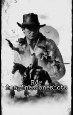 Red dead imagines/oneshots by captain039