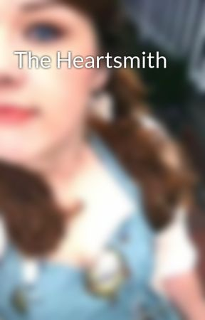 The Heartsmith by Serena-W-Sorrell