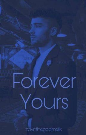 Forever Yours // Z.M by zaynthegodmalik