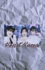 Heart Knows. Yulyen/YenWon [[Completed]] by _izoneislife