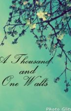 A Thousand and one walls (one direction Fan-fic) EDITING by je-tamie-ILY