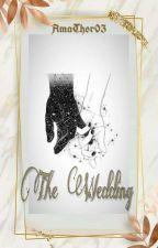 The Wedding by AmaThor03