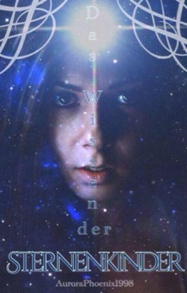 Das Wissen der Sternenkinder.(Harry Potter FF) ~In Bearbeitung~