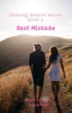 Chasing Hearts 4: Best Mistake by avonlei_phr