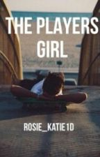 The players girl by Rosie_Kate1d