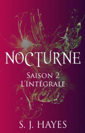 Nocturne, saison 2 (inédit) by jo4sia_m