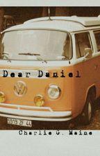Dear Daniel by charliegmaine