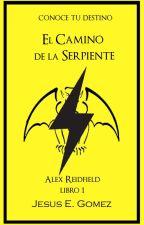 Alex Reidfield y el Camino de la Serpiente // WATTYS 2019 by YisusGomez