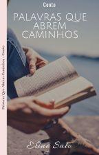Palavras Que Abrem Caminhos by ElineSato