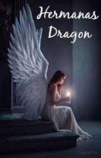 Hermanas Dragón:Un Destino by SongAreun462