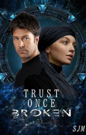 Trust Once Broken   SGA John Sheppard by ssjmsjm