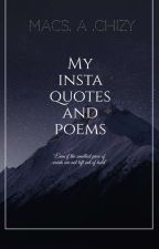 My Insta Poems & Quotes  by Maryqueen-