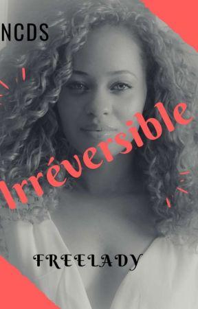 Irréversible by freelady_s