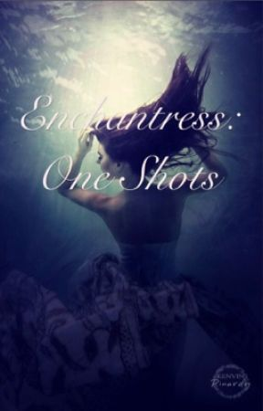 Enchantress one shots • Requests open by Shadowy_Heart