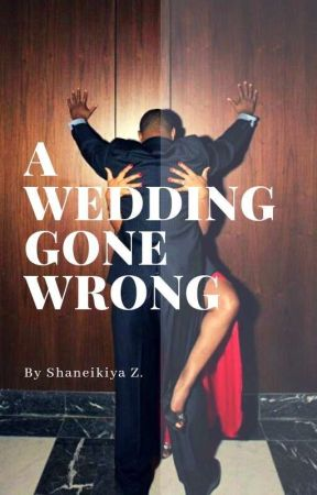 A Wedding Gone Wrong by coilywriter