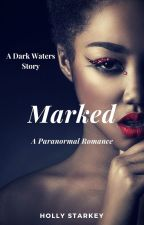 Marked by HollyStarkey