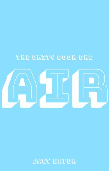 The Unity: Air by undefined