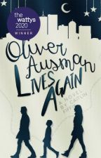 Oliver Ausman Lives Again by destrction