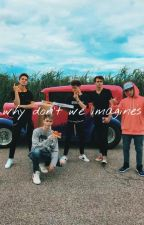 why don't we imagines by leileicui