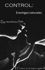 Control: Enemigos Naturales by montanoS33