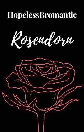 Rosendorn (m/m) by HopelessBromantic
