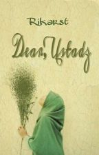 Dear, Ustadz by RikaRst