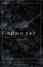 Down Day by Madeleine_Graves