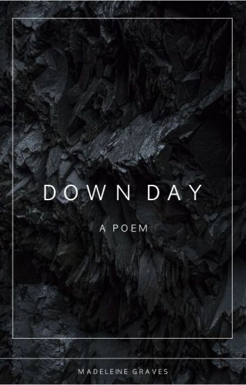 Down Day