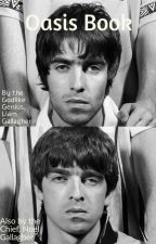 Oasis Book by LiamfromManchester