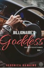 The Red Velvet 1: Billionaire's Goddess by InfinityGirlz