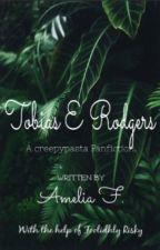 Tobias Erin Rodgers. by hufflepuff_named_lia