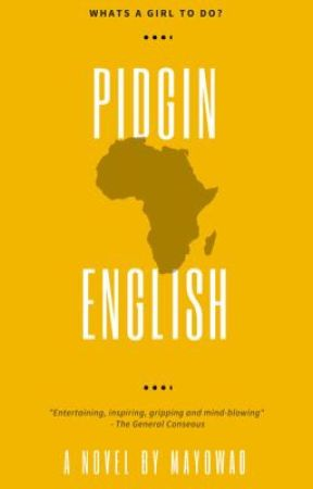 Pidgin English by Mayowa0