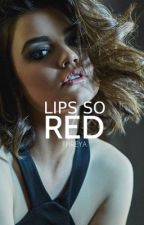 Lips So Red | DISCONTINUED by yannannalays