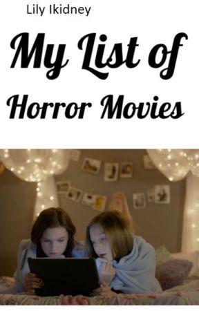 My List of Horror Movies - February 2019 - Wattpad