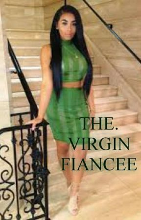 The Virgin Fiance by URBAN_BOOK_WRITTER