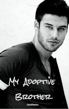 My Adoptive Brother by liaislikeyou