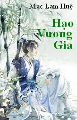 Đọc truyện HẠO VƯƠNG GIA (full)
