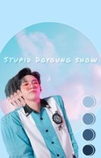 Stupid Doyoung show by sivaru