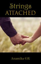 Strings Attached (Coming Soon) by AnamikaGK