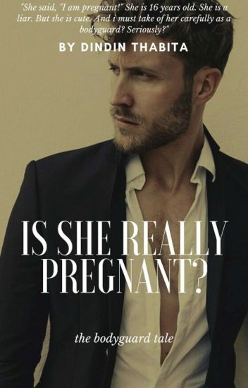 Is She Really Pregnant? (COMPLETED) - Dindin Thabita - Wattpad