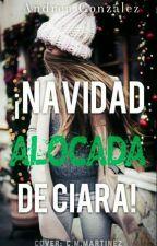 Navidad Alocada de Ciara by agonzalez11