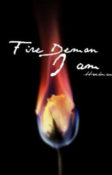 Fire Demon I Am